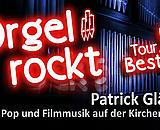 """Best of Orgel rockt"" am 1. September 2019 in der Salzburger Kapuzinerkirche"